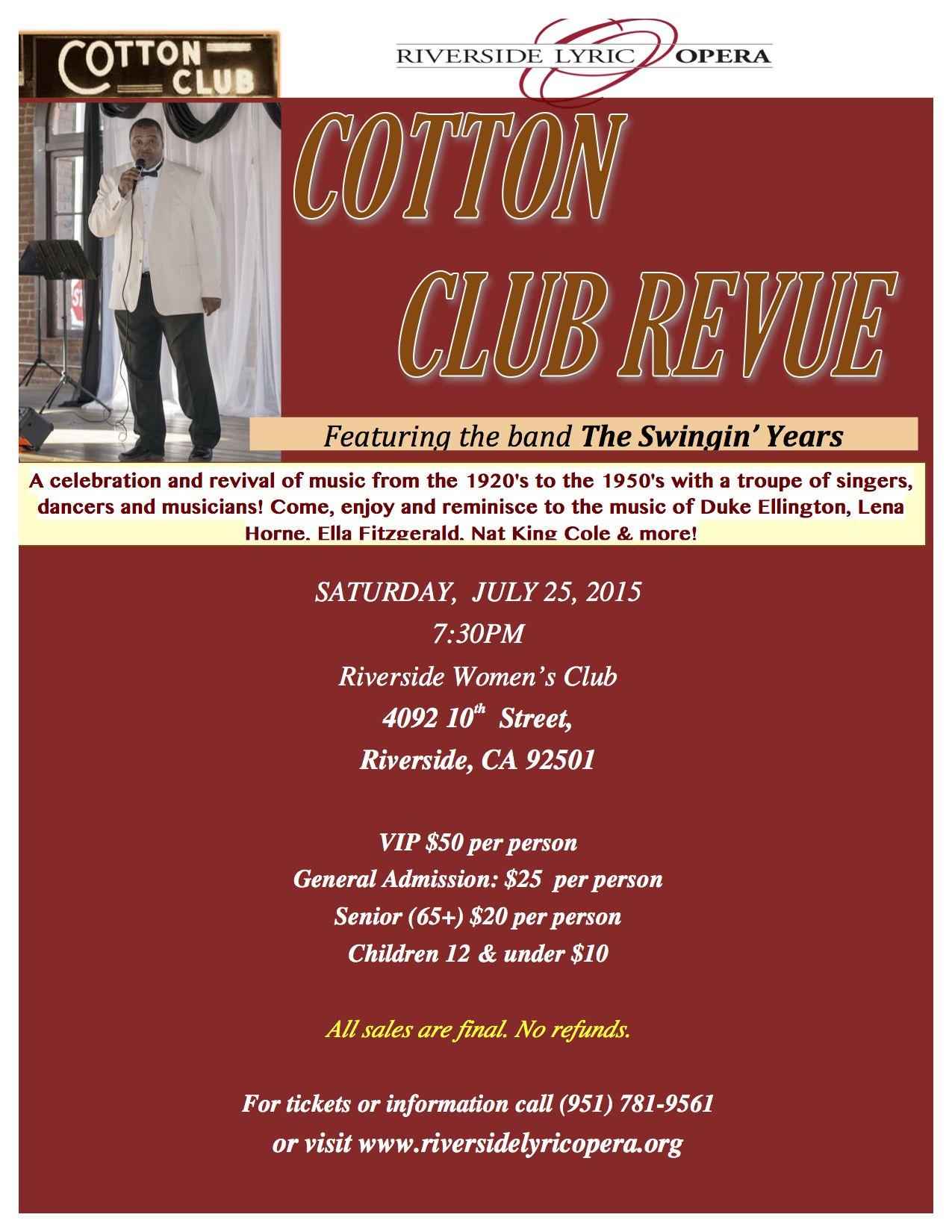 This Year S Cotton Club Revue At The Riverside Women S Club Cotton Club Lyric Opera Singer