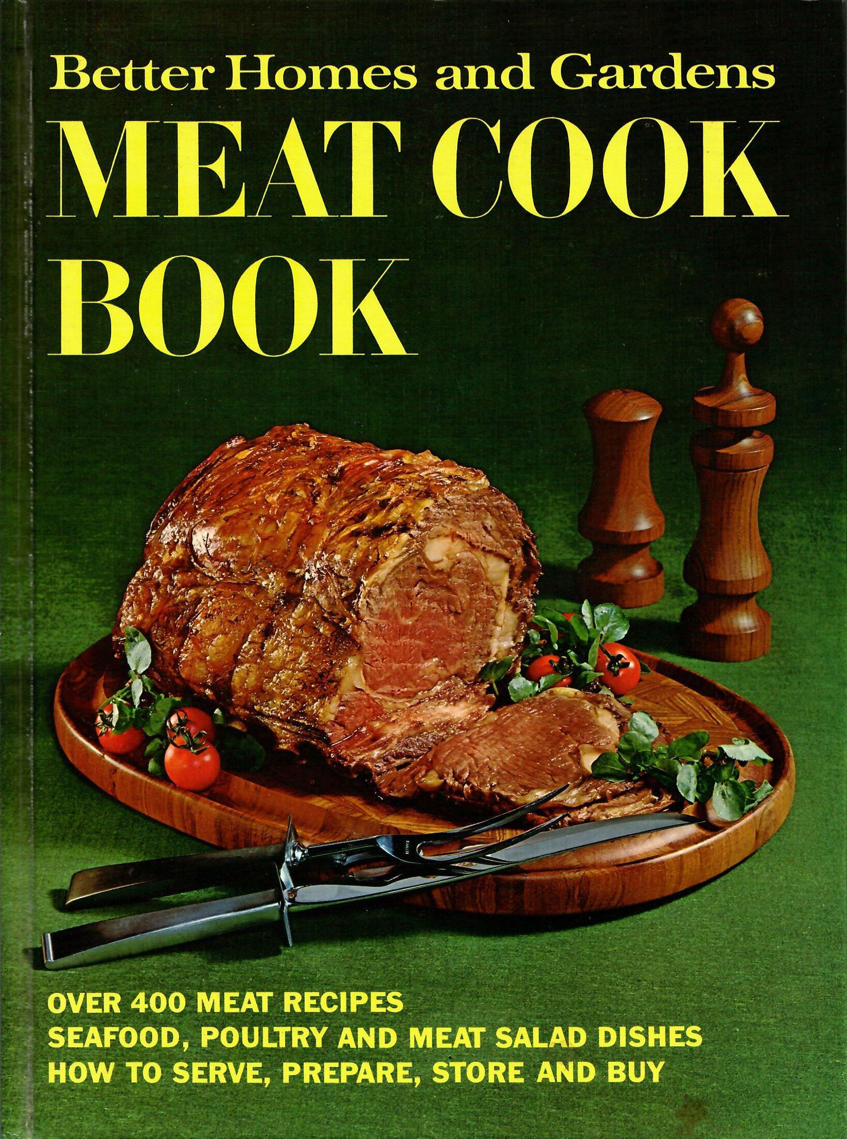 Better Homes and Gardens Meat Cook Book. Originally