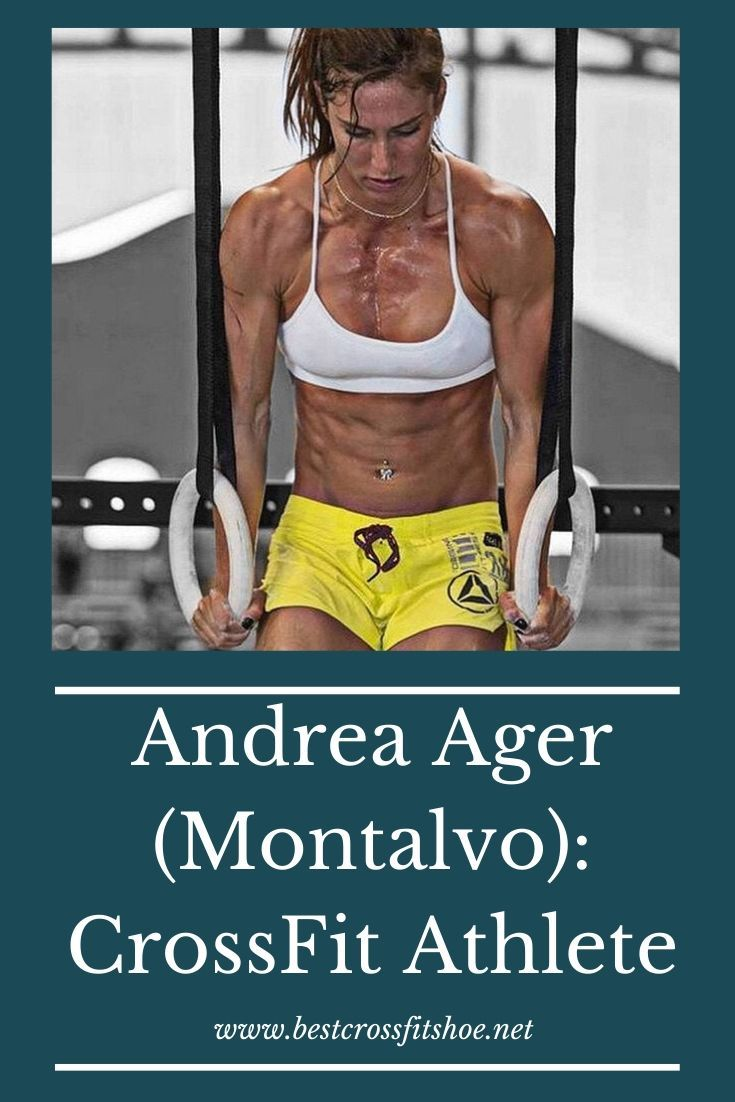 Andrea Ager (Montalvo) is a top female CrossFit athlete and trainer who has competed in the CrossFit...