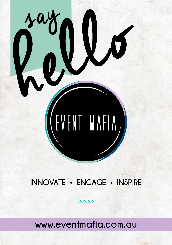 Say Hello to Event Mafia! www.eventmafia.com.au  #eventmafia #sydneyevents #filmmafia