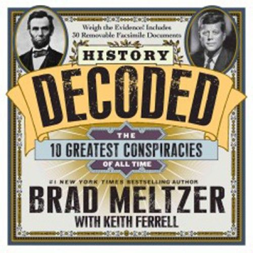 History Decoded: The 10 Greatest Conspiracies Of All Time (Hardcover) Book