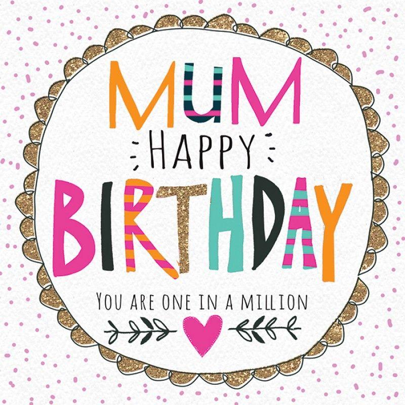 Birthday Mum Happy birthday mom quotes, Happy birthday