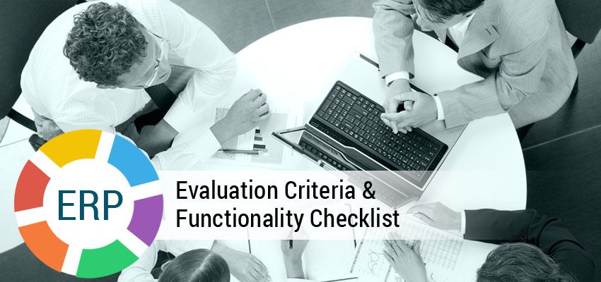 Erp Evaluation Criteria And Functionality Checklist To Select The