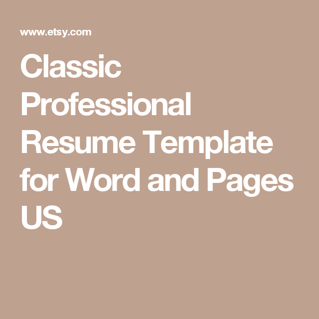 Classic Professional Resume Template For Word And Pages Us