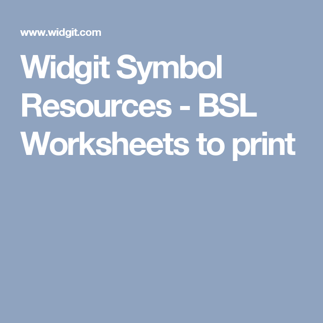 Widgit Symbol Resources - BSL Worksheets to print | Sign Language ...