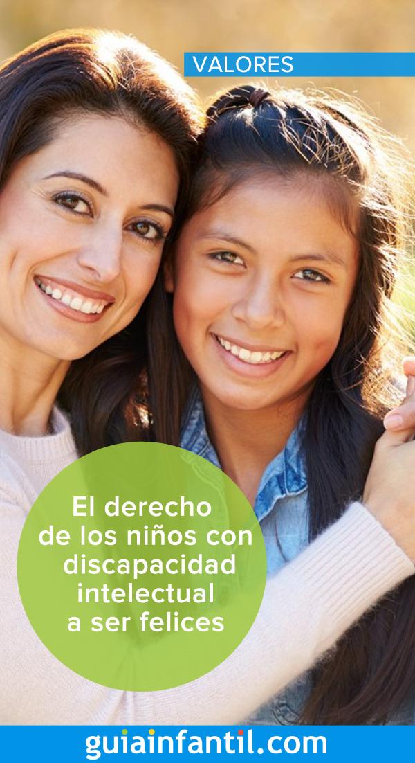 El Derecho De Los Niños Con Discapacidad Intelectual A Ser Felices Derechos De Los Niños Niños Ser Feliz