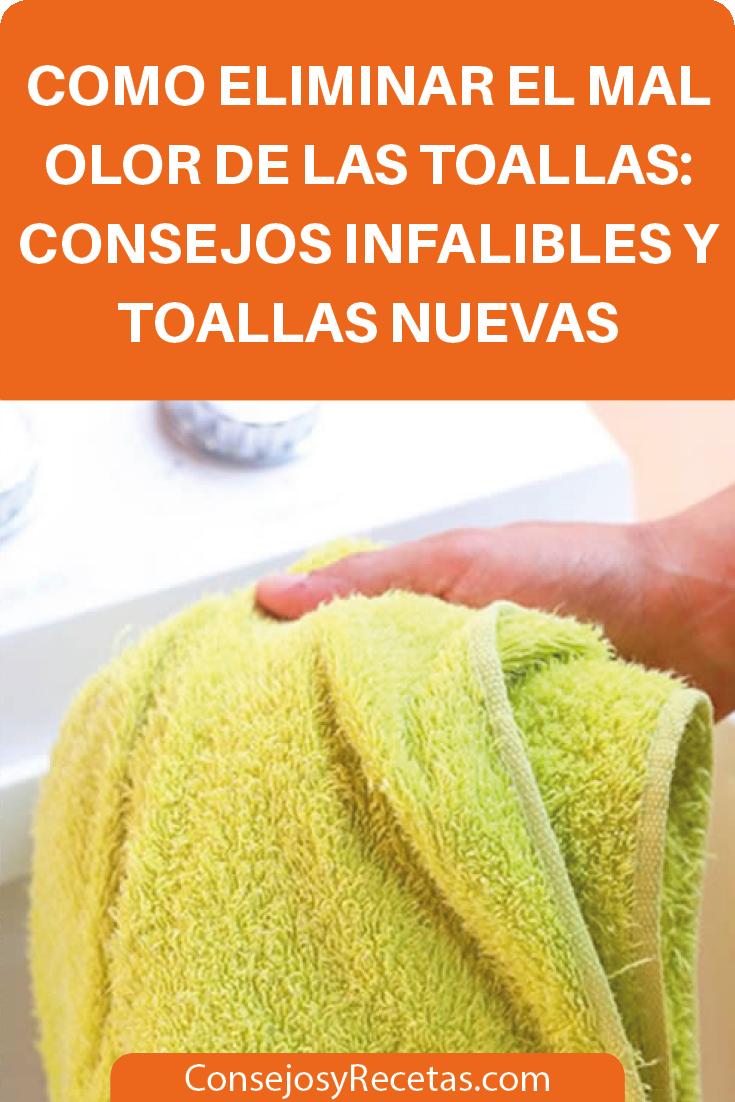 Como Eliminar El Mal Olor De Las Toallas Consejos Infalibles Y Toallas Nuevas Tips Towel Washing