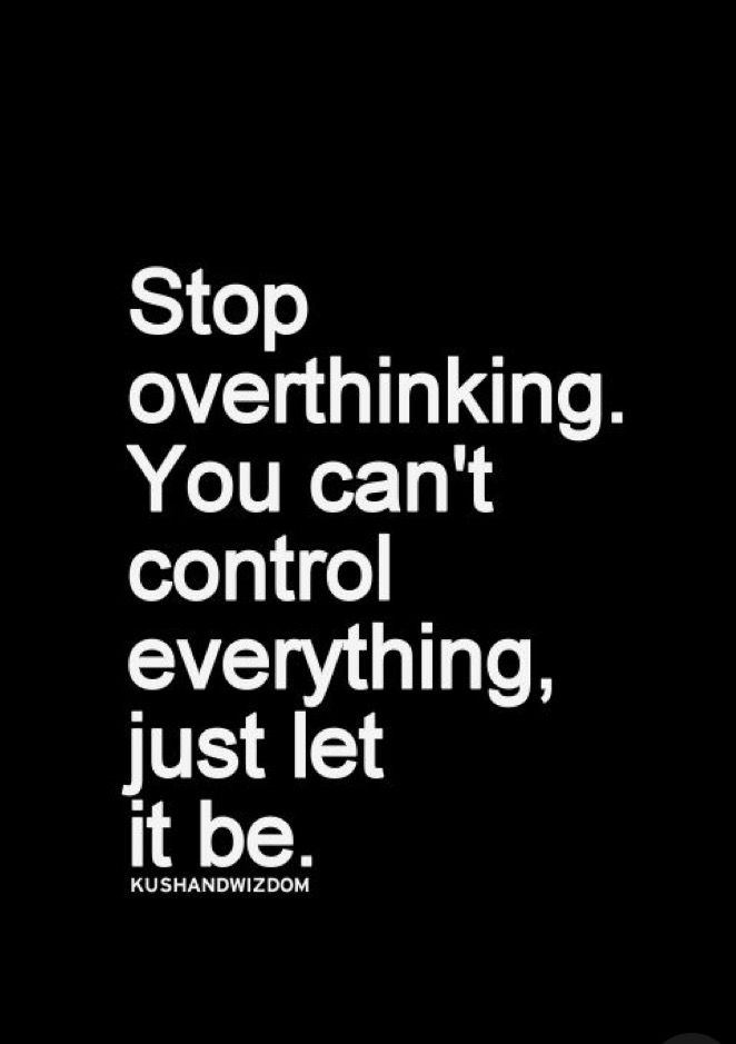 quotes about not overthinking