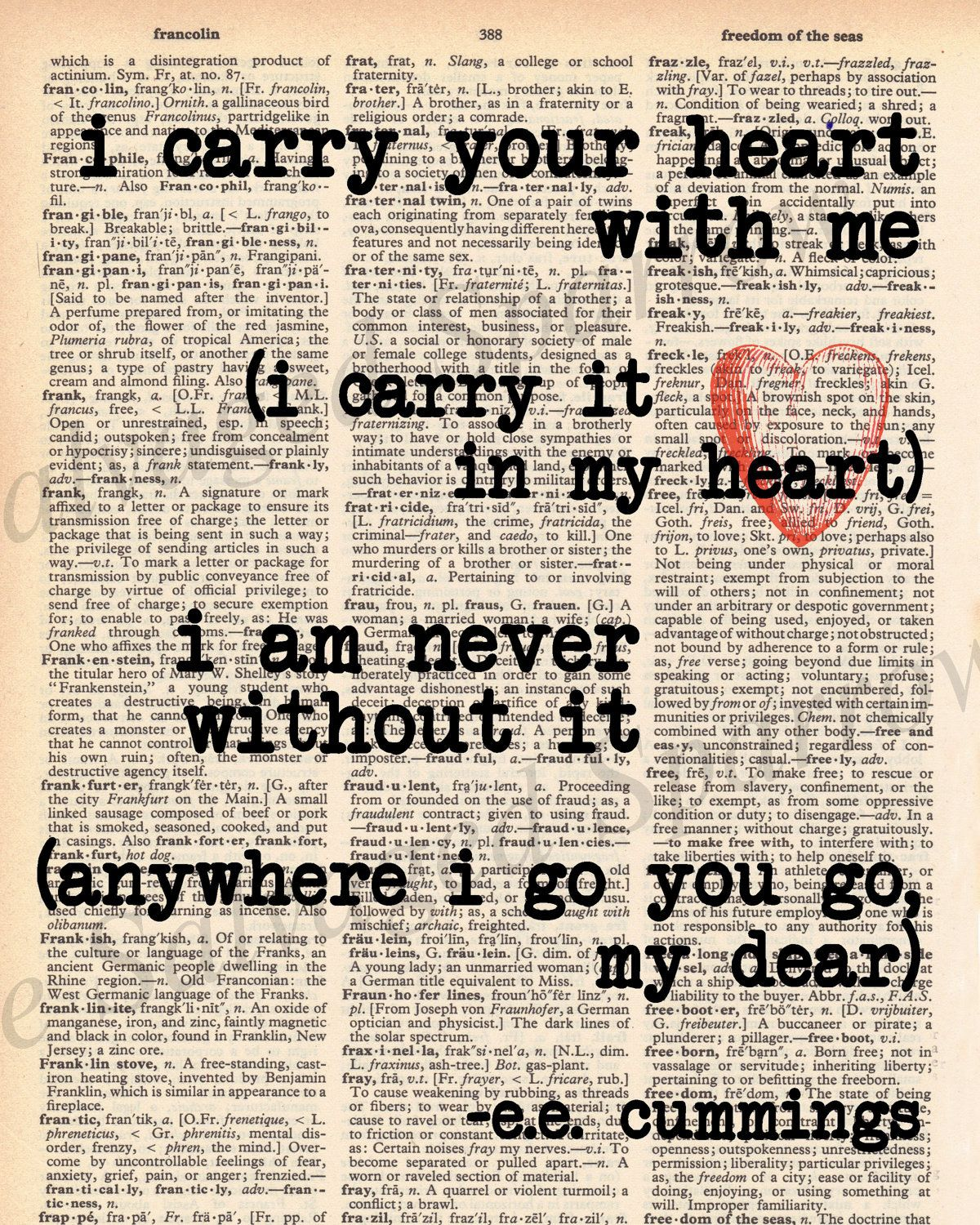 I carry your heart - Vintage Dictionary E.E. Cummings Quote - I ...