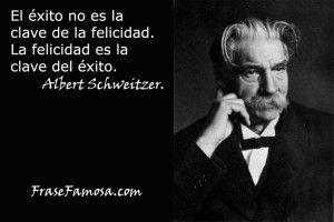 Frase Famosa Frases Sobre La Felicidad Albert Schweitzer
