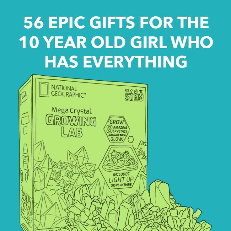 56 epic gifts for the 10 year old girl who has everything