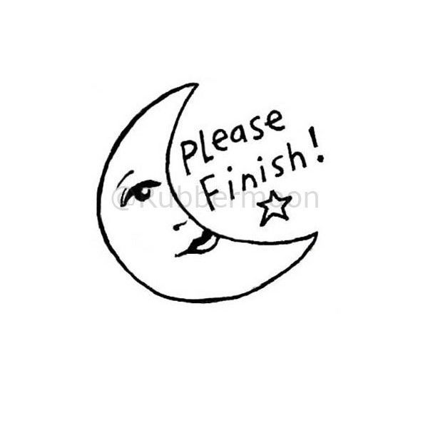"""Please Finish!"" - KP5181F - Rubber Art Stamp (approx. image size 1"" w x 1"" h)"