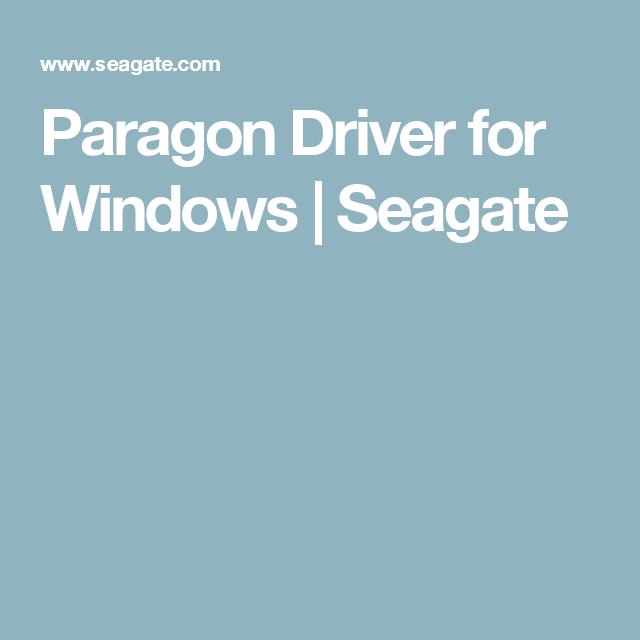 Seagate paragon driver for windows download version