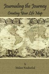 Journaling the Journey: creating your Life Map ~ workbook, $11.99