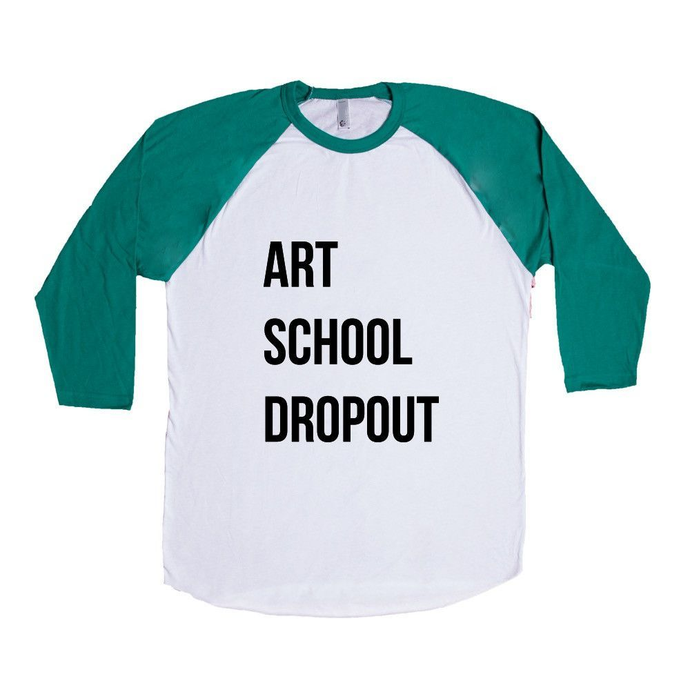 Art School Dropout Unknown Artist Paint Drawing Canvas Anonymous Hipster Artists College Fine Arts Unique SGAL6 Baseball Longsleeve Tee