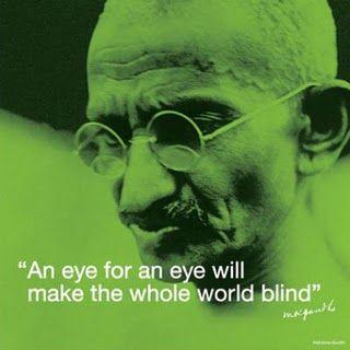 GANDHI POSTER AN EYE FOR EYE WILL WHOLE WORLD BLIND