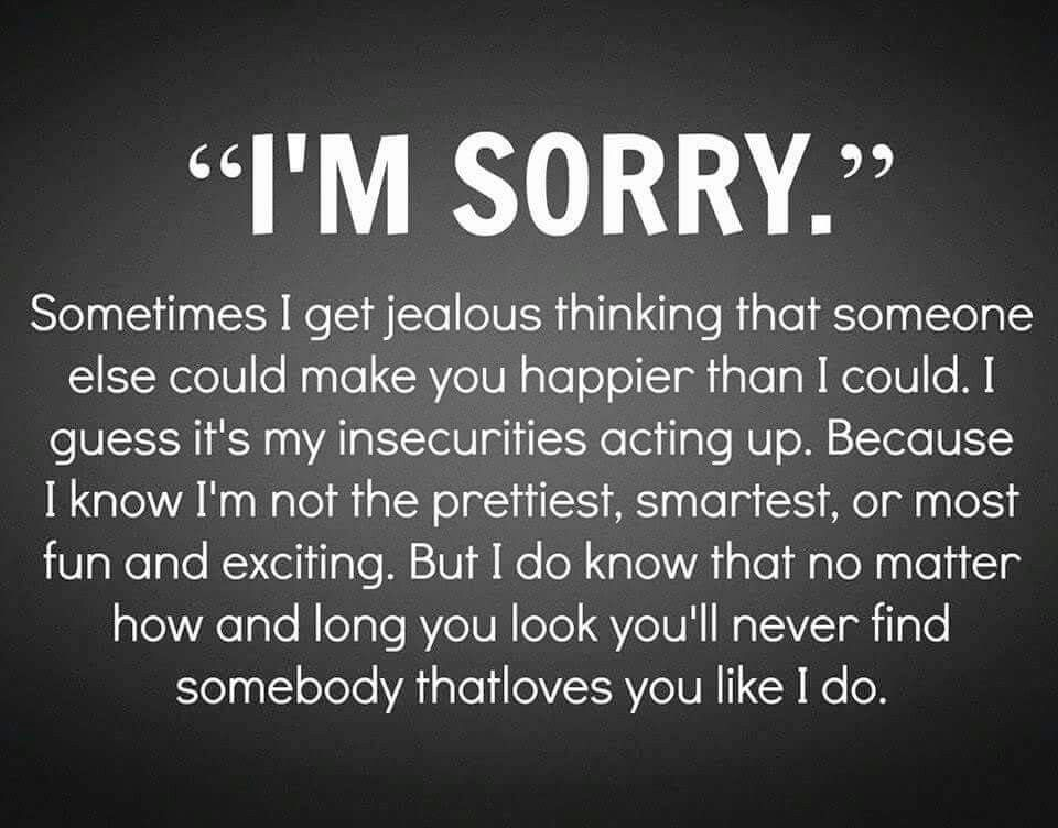 I M Sorry Sorry Quotes Boyfriend Quotes True Quotes