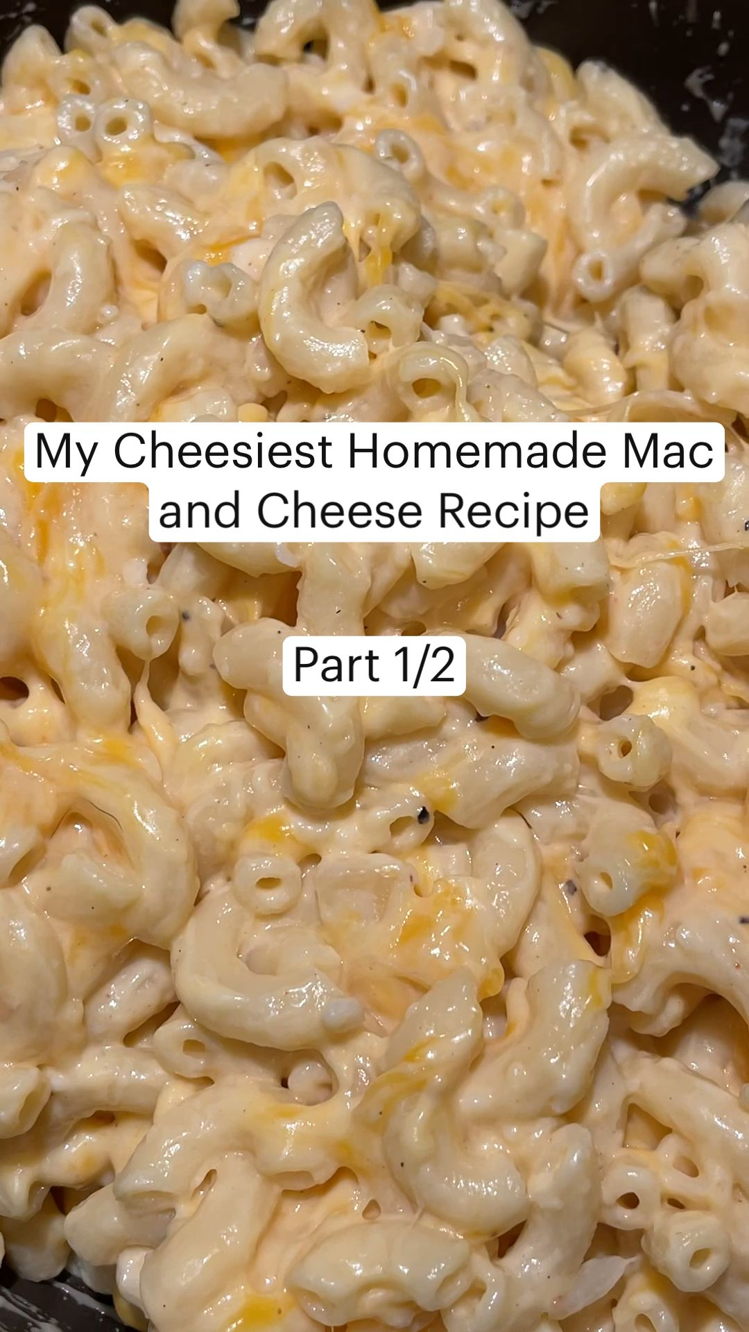 My Cheesiest Homemade Mac and Cheese Recipe
