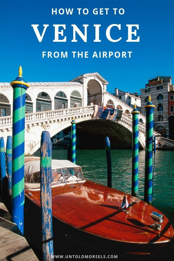 How To Get Venice From The Airport Europe Travel