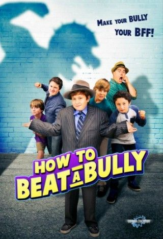 Poster de How to Beat a Bully