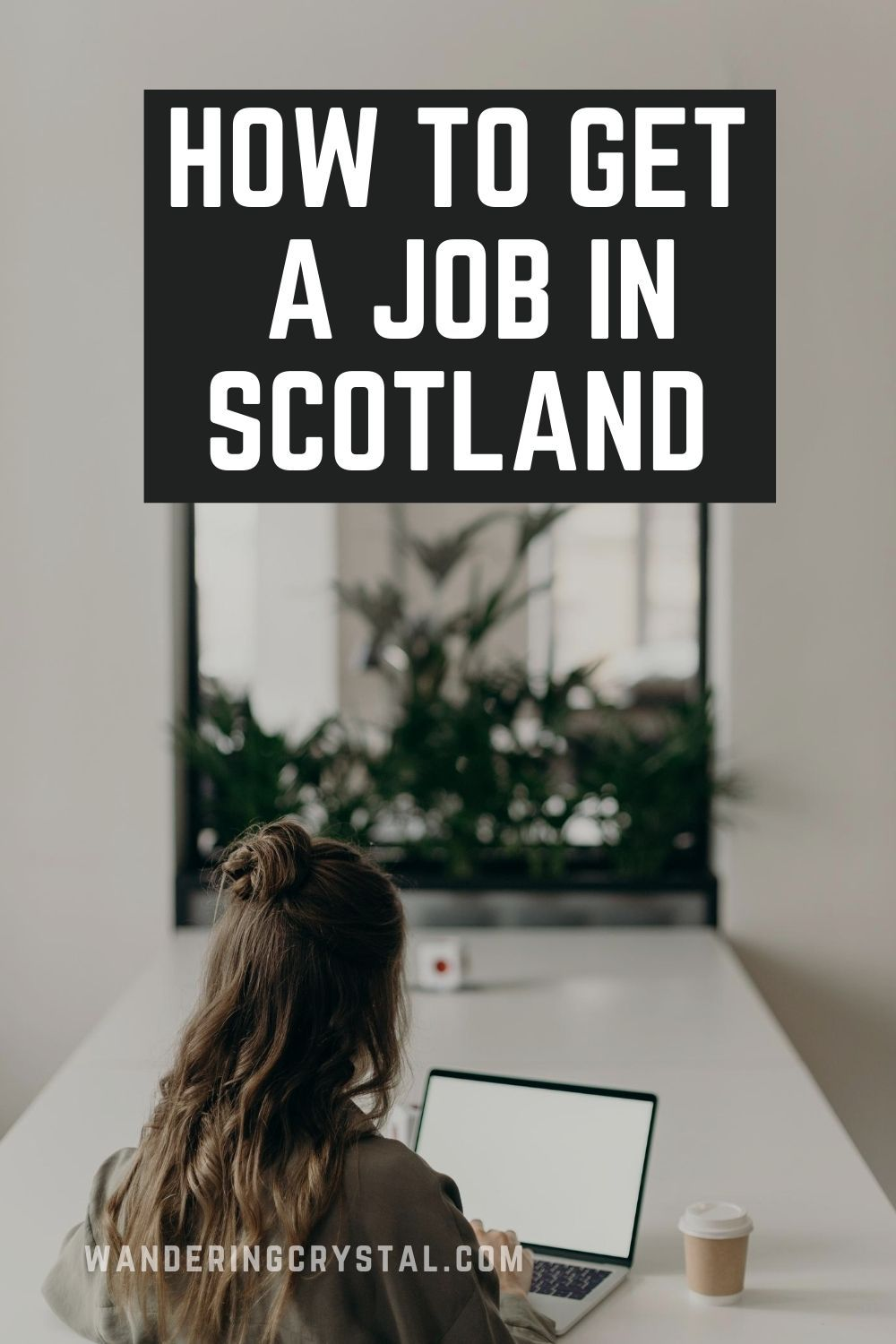 Jobs in Scotland for Foreigners Wandering Crystal in