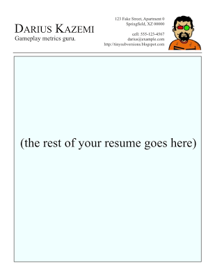Gamasutra: Darius Kazemi's Blog - Writing a Resume for a Game Company