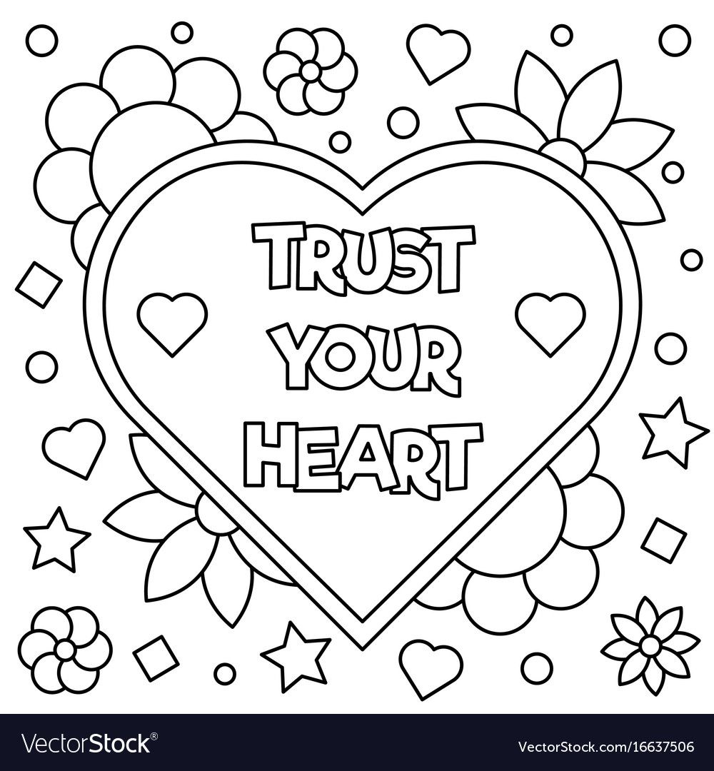 Trust Your Heart Coloring Page Vector Image On Vectorstock In 2020 Heart Coloring Pages Love Coloring Pages Coloring Pages