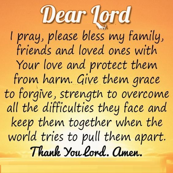 PRAYER FOR MY FAMILY AND LOVED ONES | Prayer for my family ...
