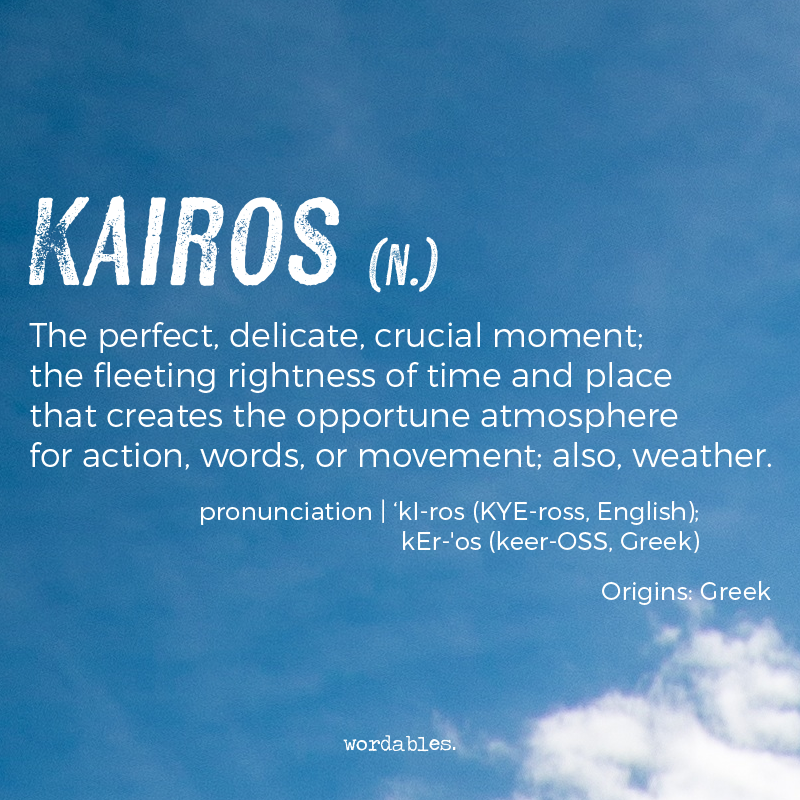 kairos n kye ross the perfect delicate crucial moment the