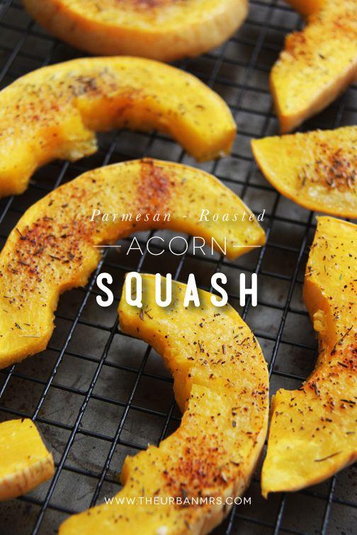 Parmesan Roasted Acorn Squash Food Cooking Recipes