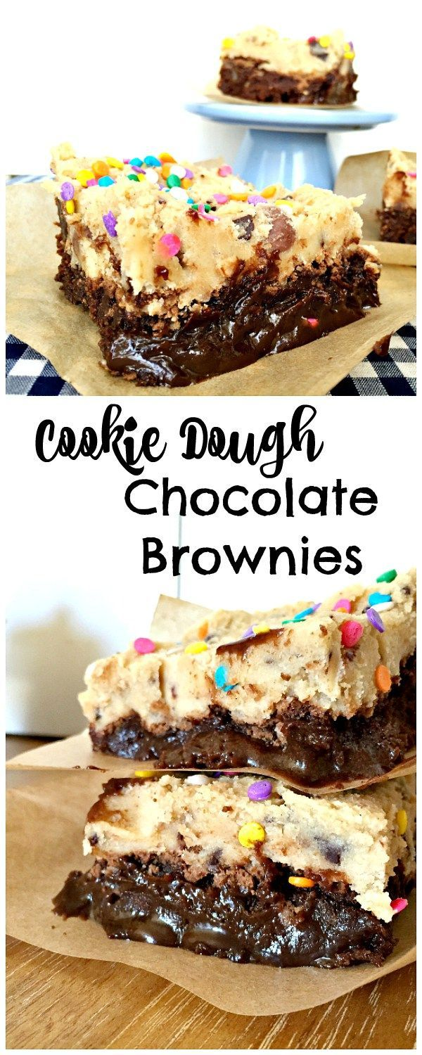 Rich and fun Cookie Dough Chocolate Brownies! Kids will ...