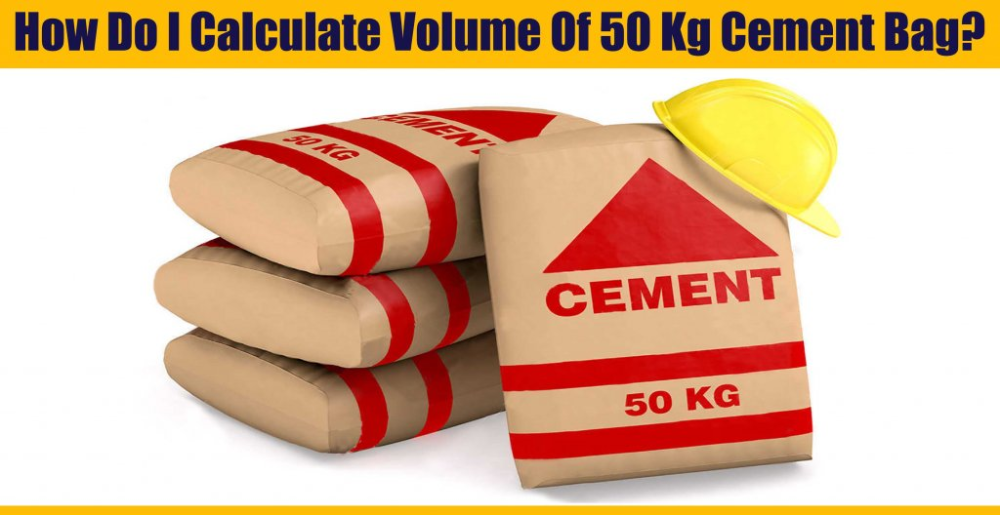 Download How Do I Calculate Volume Of 50 Kg Cement Bag Engineering Discoveries Cement Concrete Mixes Learning