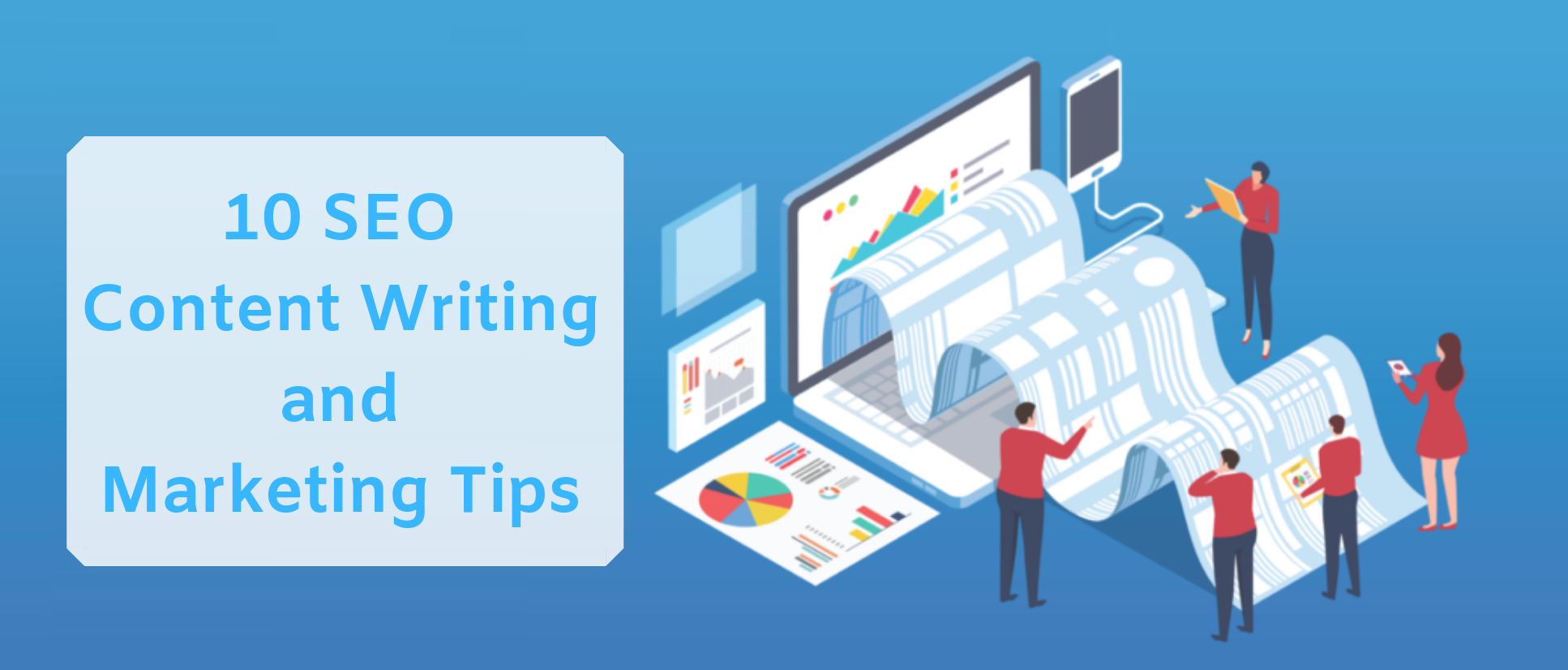 10 SEO Content Writing and Marketing Tips You Must Know