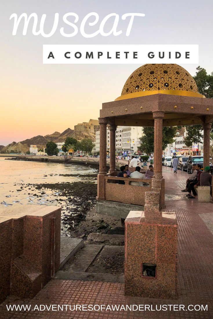 My Guide to Muscat, Oman #middleeastdestinations