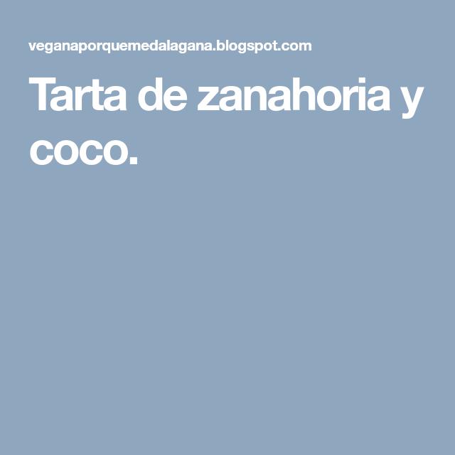 Tarta de zanahoria y coco.