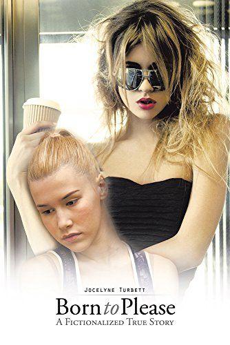 Born to Please: A Fictionalized True Story by Jocelyne Turbett http://www.amazon.com/dp/B00XBK2JMS/ref=cm_sw_r_pi_dp_Kt9Ovb1CZSD7K