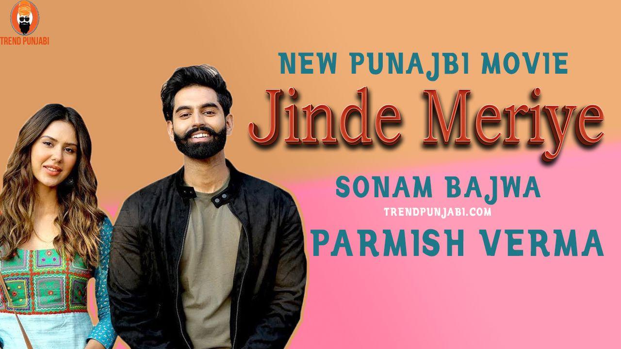 Jinde Meriye Parmish Verma And Sonam Bajwa Punjabi Movie Movies Online Free Film Entertaining Movies Full Movies Online Free