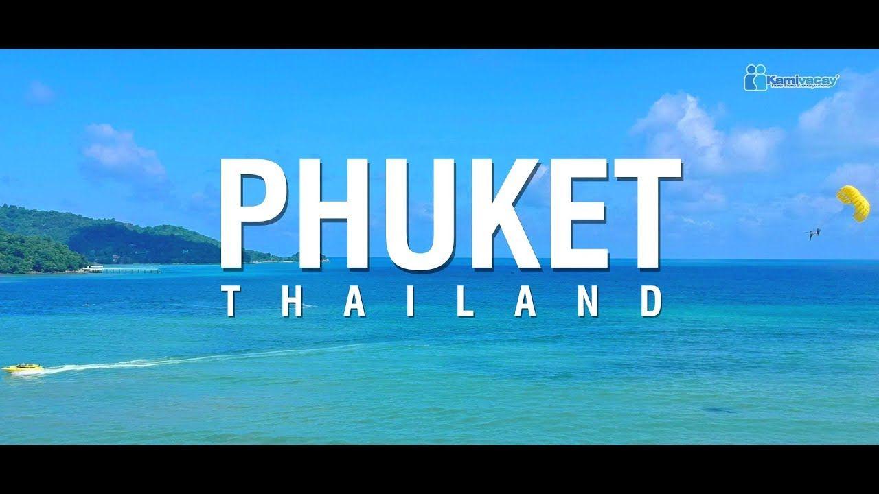 PHUKET, THAILAND 🇹🇭 [4K] | VideoBreach com in 2019