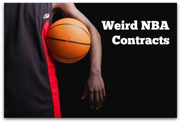 6 Weird Nba Contract Stipulations Nba Contract Basketball