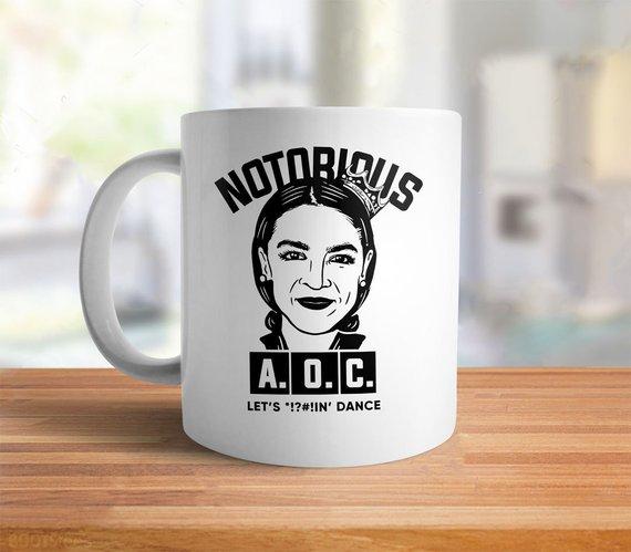 Notorious Aoc Mug Alexandria Ocasio Cortez Quote Coffee Mug Etsy Mugs Coffee Quotes Alexandria Ocasio Cortez