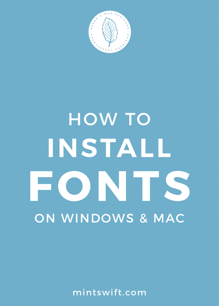 How to Install Fonts on Windows & Mac MintSwift Diy