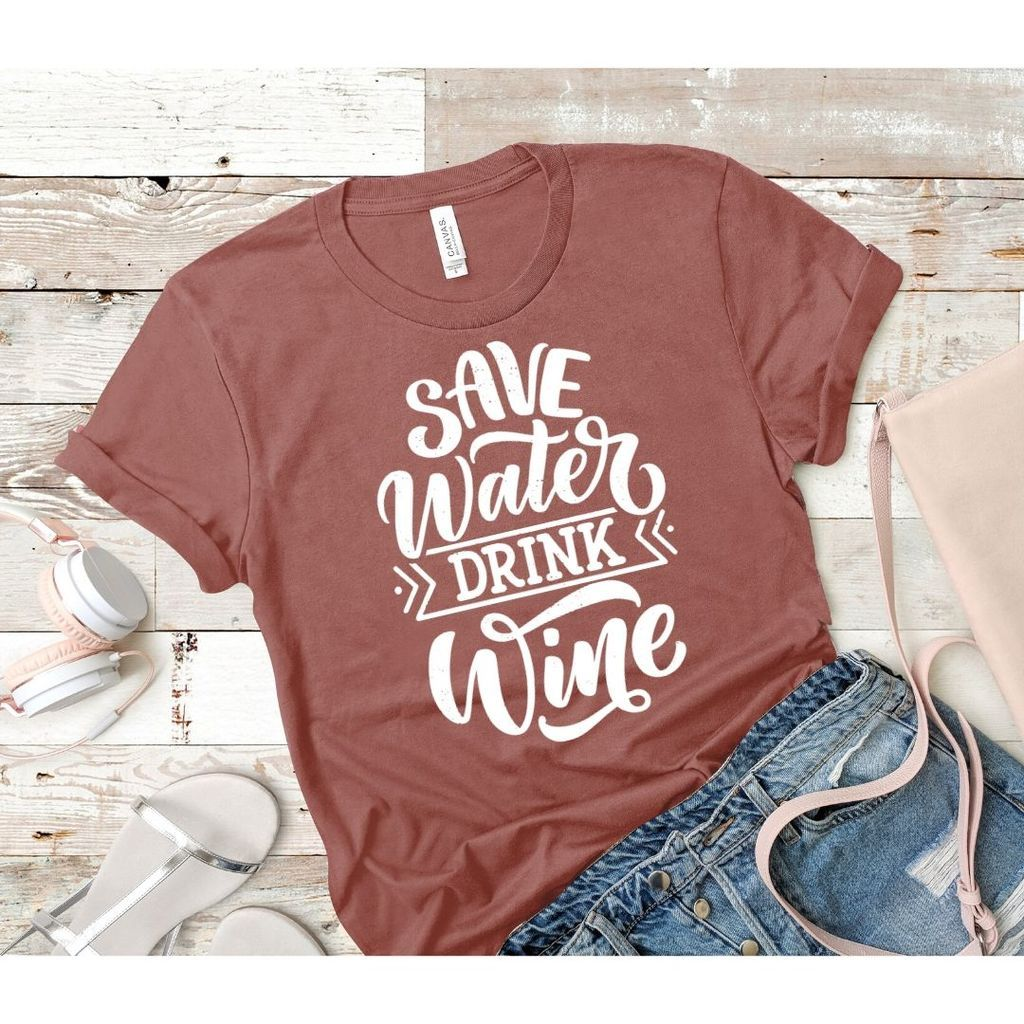 Save Water Drink Wine In 2020