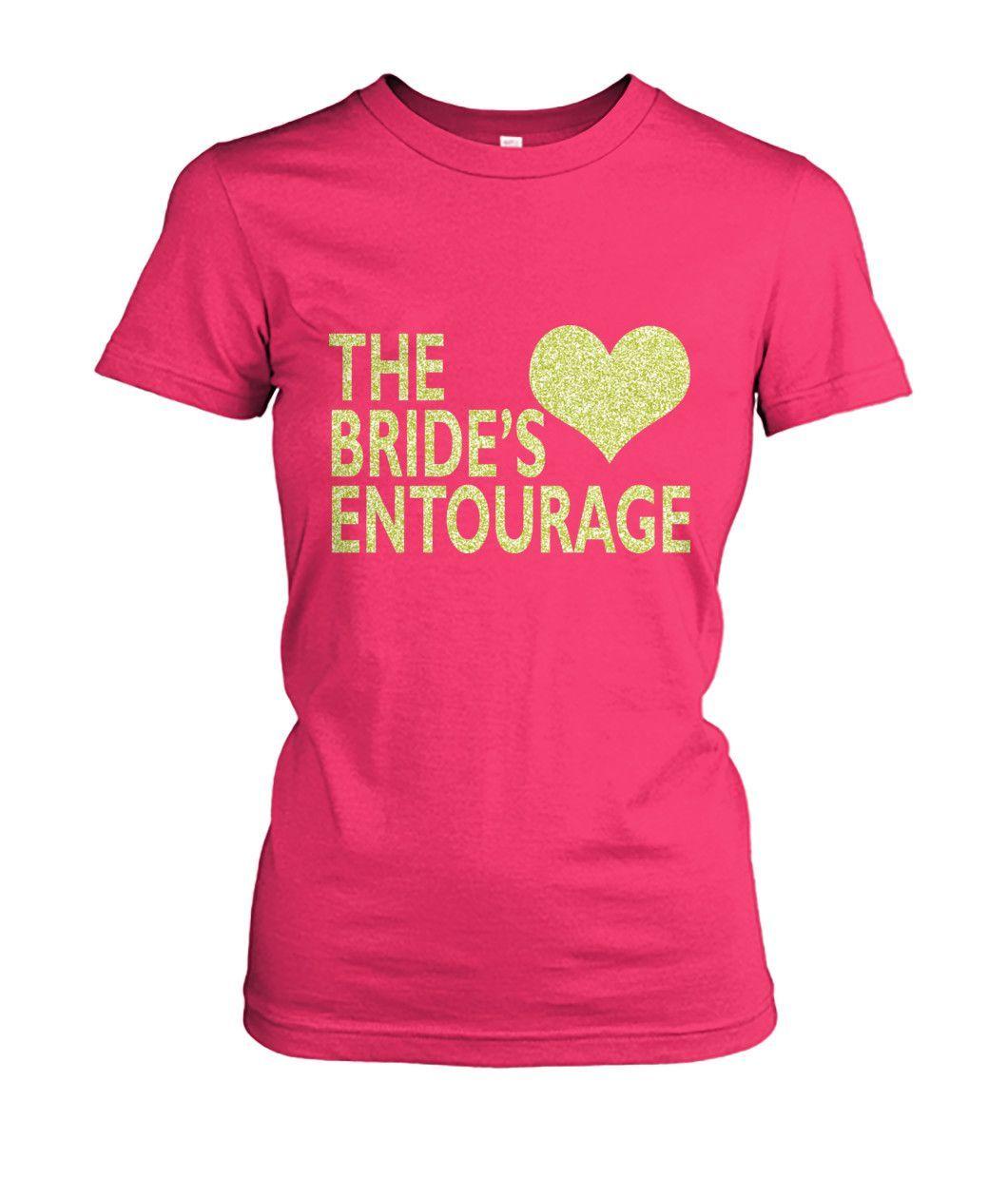 Wedding Entourage Hairstyle: Bridesmaids Bridal Party Shirts, The Bride's Entourage