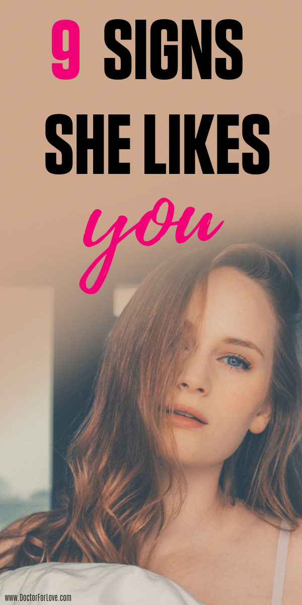 9 Signs She Likes You