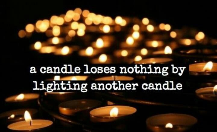 A candle...