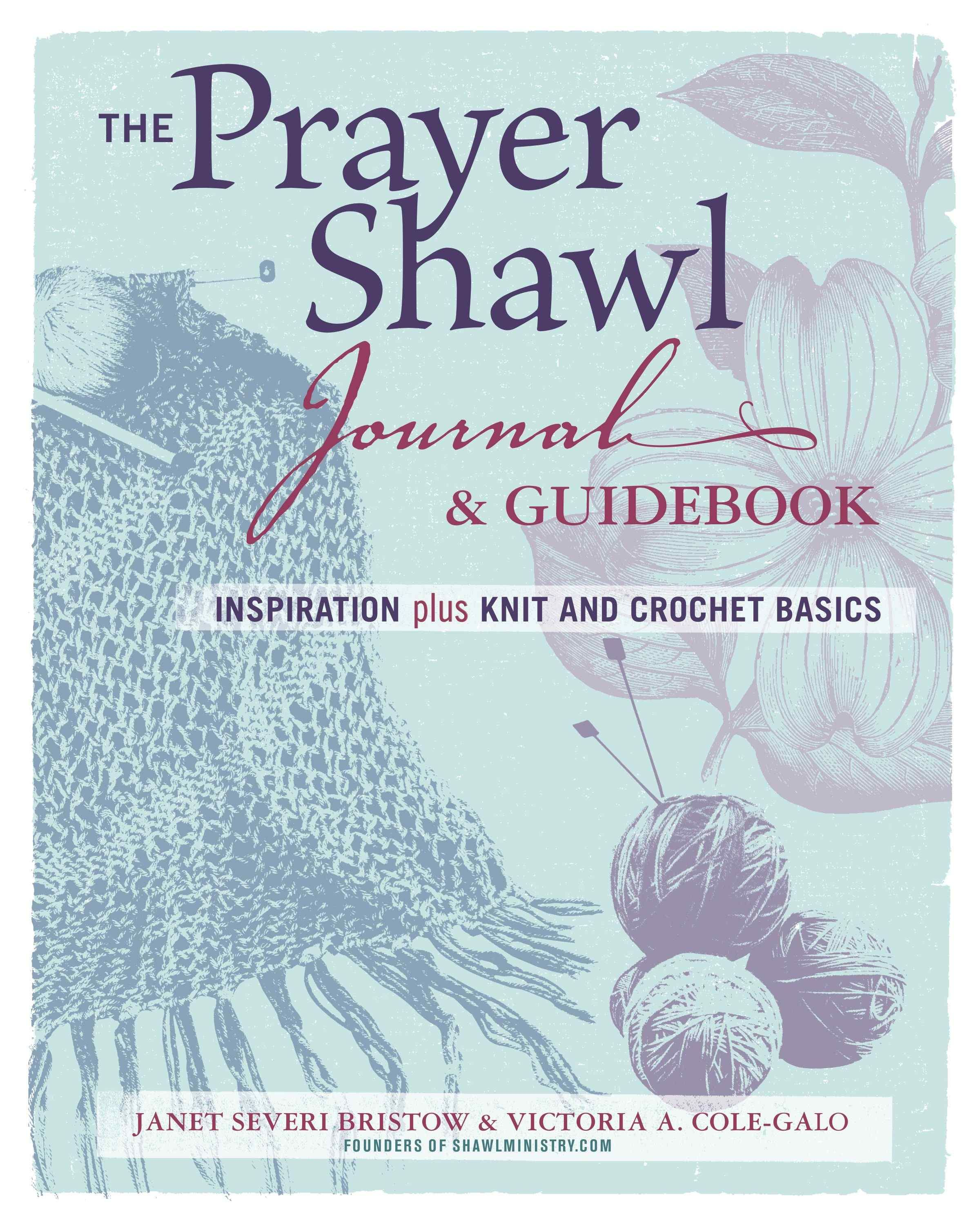Prayer shawl journal as spiritual practice reckless abandonknit the prayer shawl journal guidebook inspiration plus knit and crochet basics continue to the product at the image link bankloansurffo Image collections