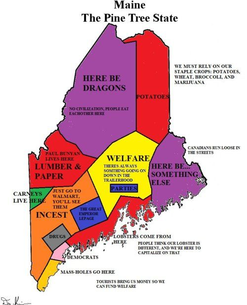 Maine - according to Down East folk ( I Maine, but this is so ... on
