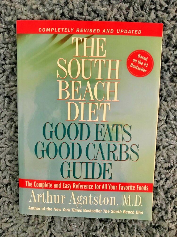 Book The South Beach Diet Good Fats Good Carbs Guide 1 Bestseller Thesouthbeachdiet South Beach Diet Book Good Carbs South Beach Diet
