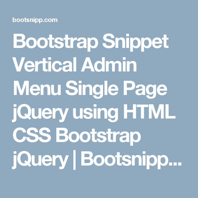 Bootstrap Snippet Vertical Admin Menu Single Page jQuery