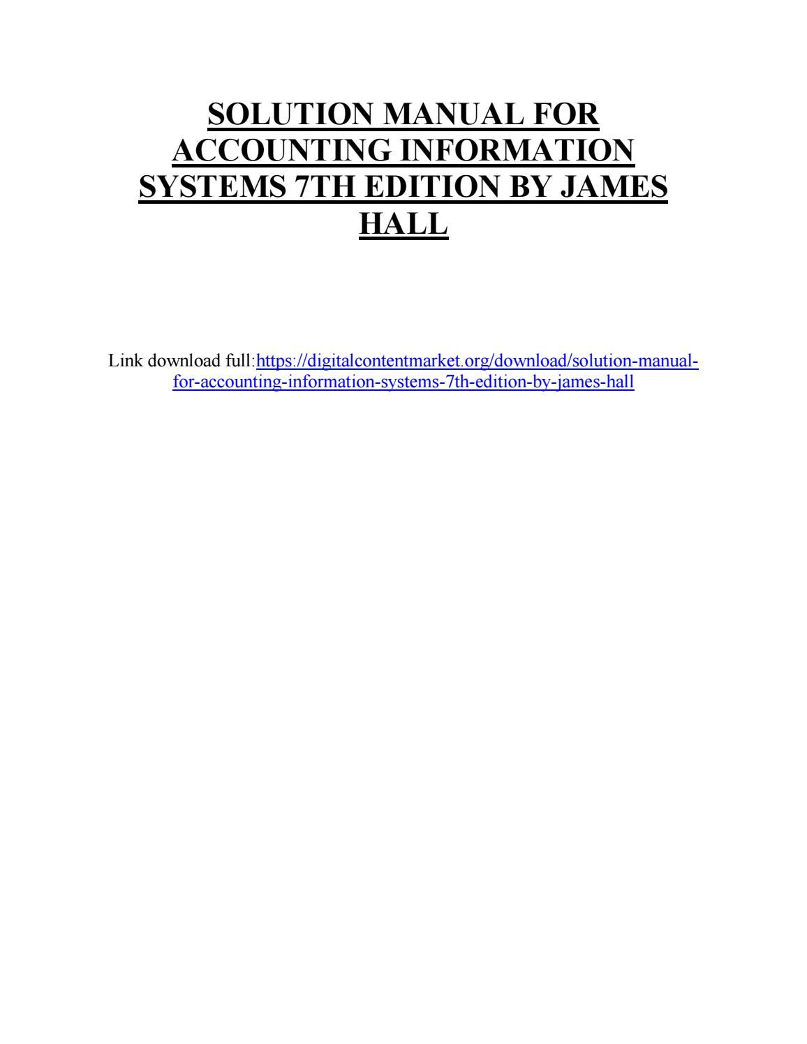 Download solution manual for accounting information systems 7th edition by  james hall
